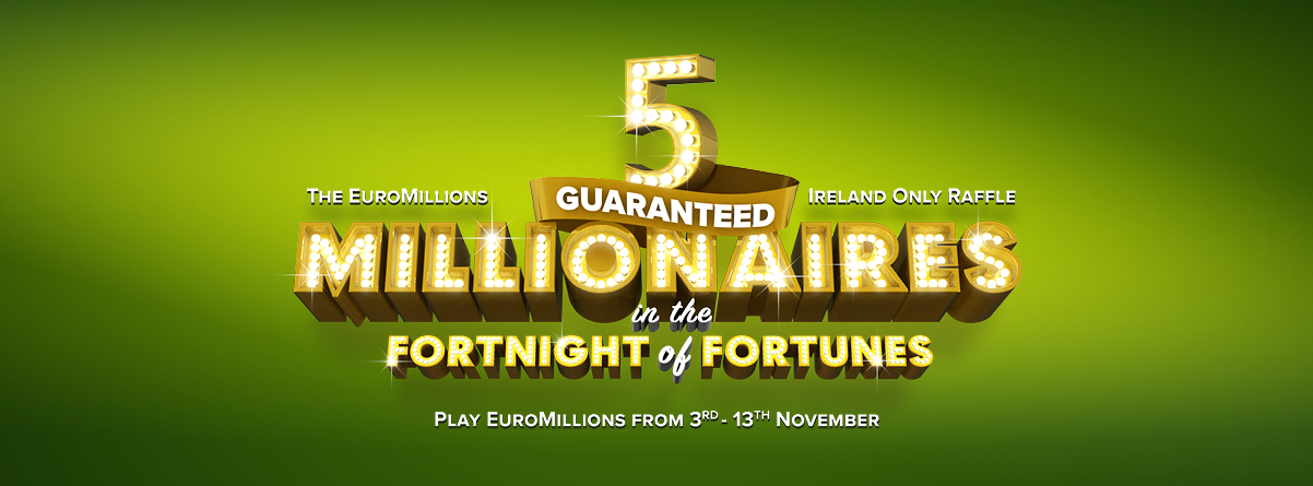 EuroMillions Fortnight of Fortunes - 5 Millionaires Guaranteed