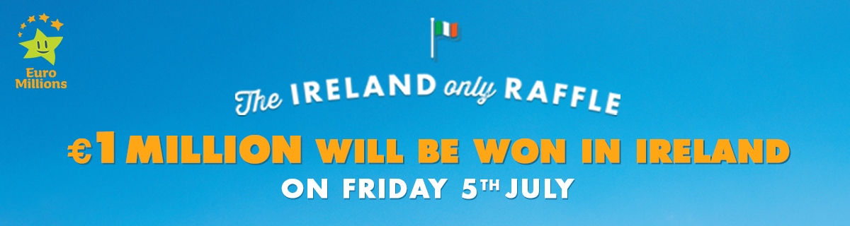 EuroMillions Ireland Only Raffle 2019